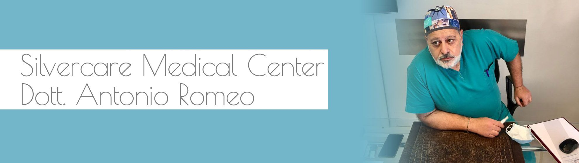 Silvercare Medical Center - Dott. Antonio Romeo