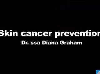 Dott.ssa Graham: Prevenire il tumore della pelle