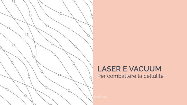 Laser e vacuum